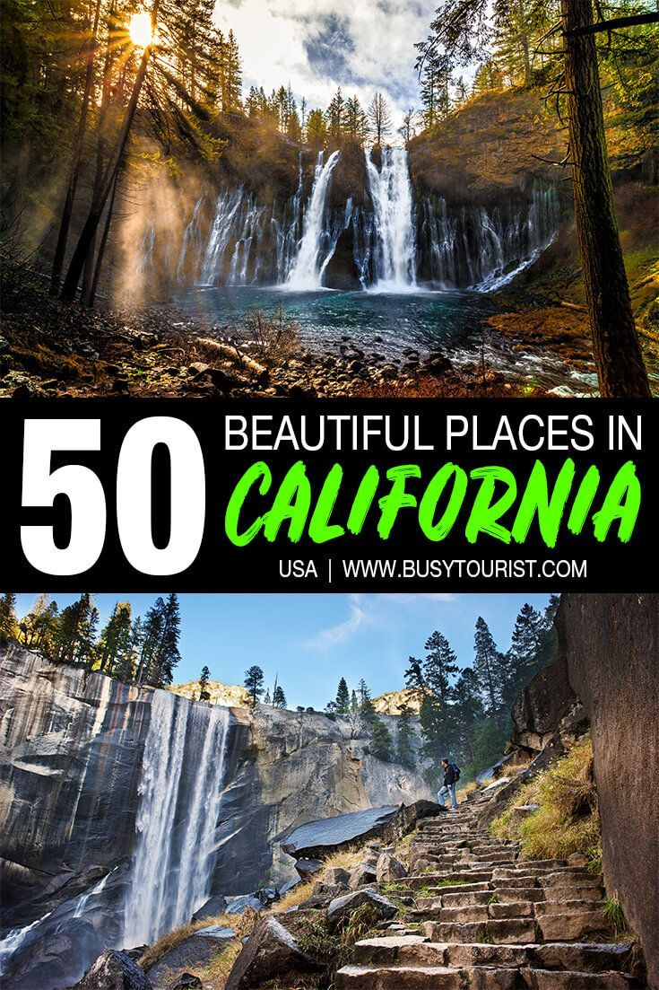 50 Most Beautiful Places To Visit In California In