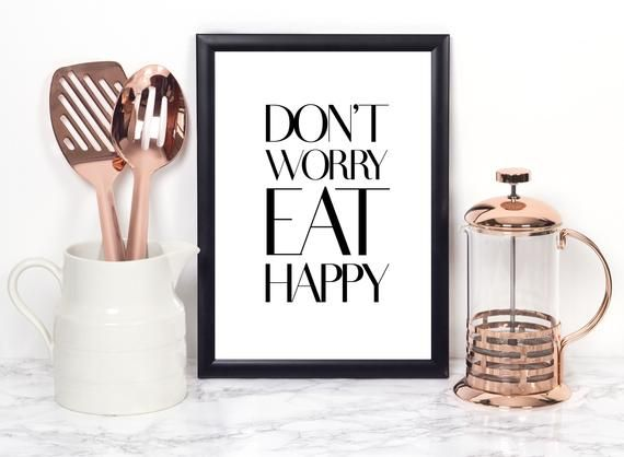 Don't worry eat happy - Kitchen rules - typography print #kitchenrules