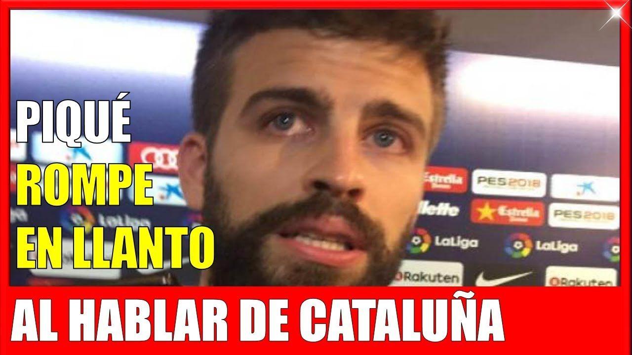 Piqu rompe en llanto al hablar de situacion de catalu a for Noticias de espectaculos de ultima hora