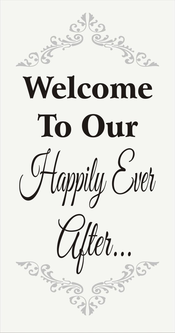 Welcome To Our Happily Ever After Stencil Wedding Stencil Etsy Wedding Stencils Sign Stencils Wedding Signs