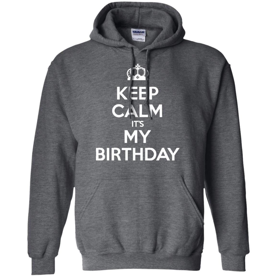 Keep Calm It's My Birthday-01 G185 Gildan Pullover Hoodie