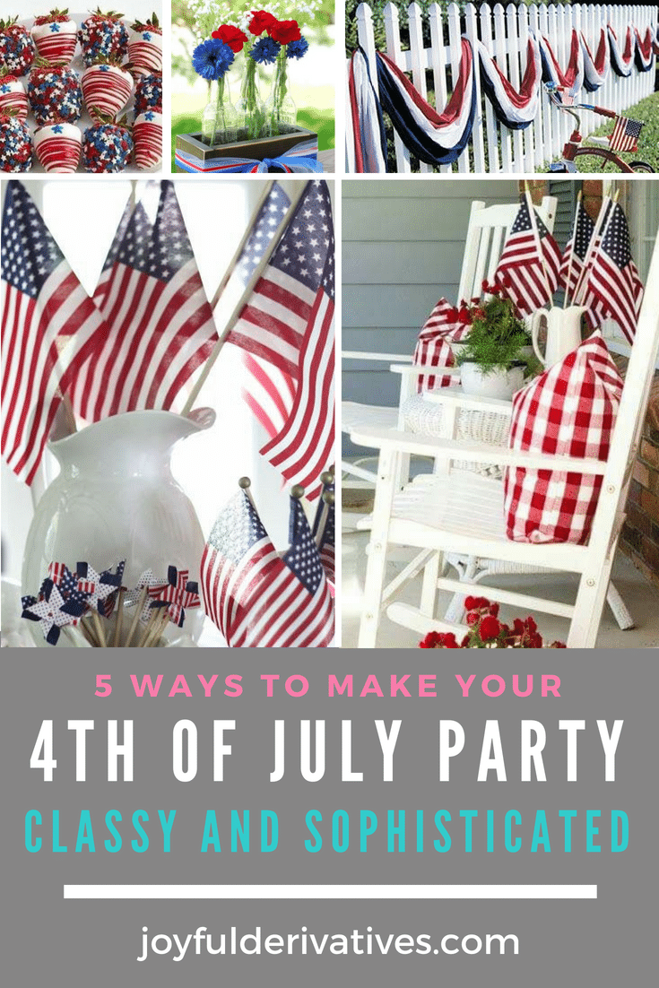 Classy Ways To Add Patriotic Flair To Your 4th Of July Party 4th Of July 4th Of July Party Fourth Of July Decor