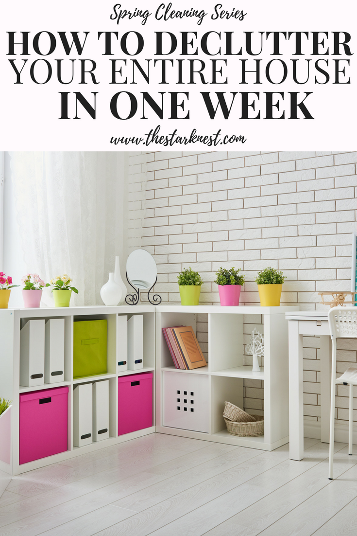 How To Declutter Your Entire House In One Week This Is An Extremely Thorough Guide Decluttering Home I Love That It Breaks Down Step By