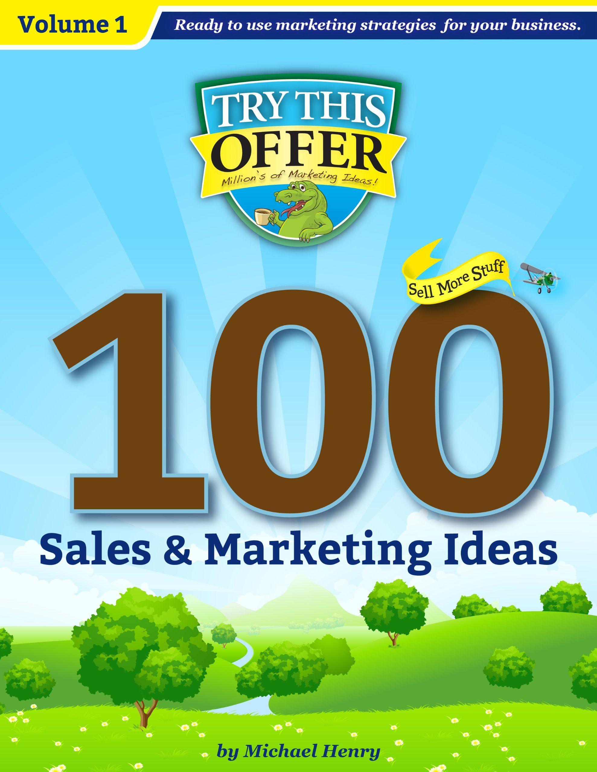100 Sales Promotion Ideas!: Millions of Marketing Ideas (100 Marketing &  Sales Promotion