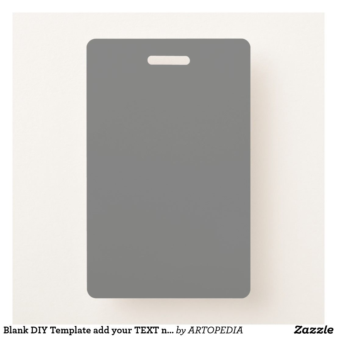 Blank Diy Template Add Your Text N Photo Image Badge   Zazzle