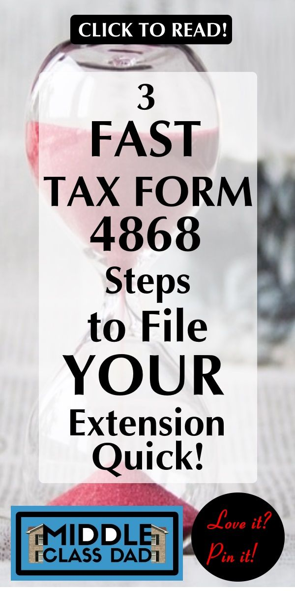 3 Fast Tax Form 4868 Steps To File Your Extension Quick Filing