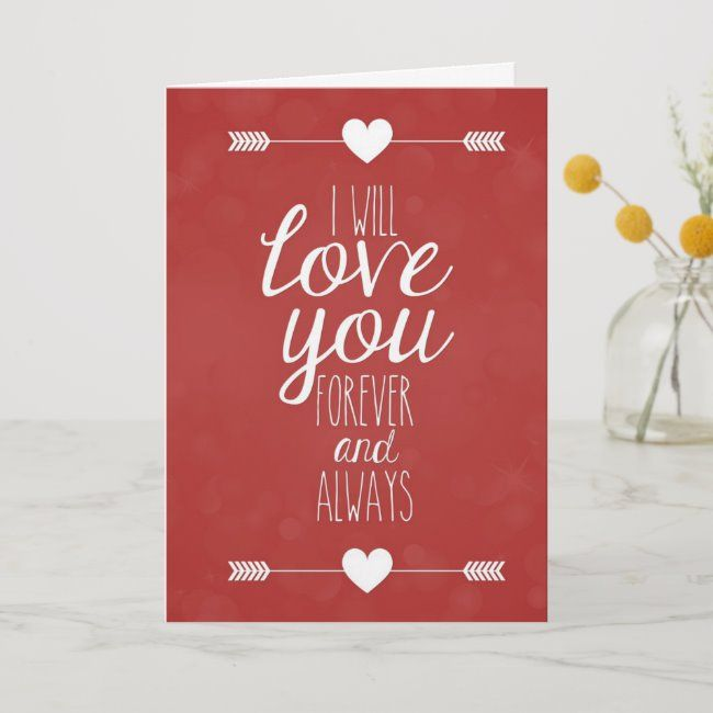 I Will Love You Forever And Always Cute Card | Zazzle.com