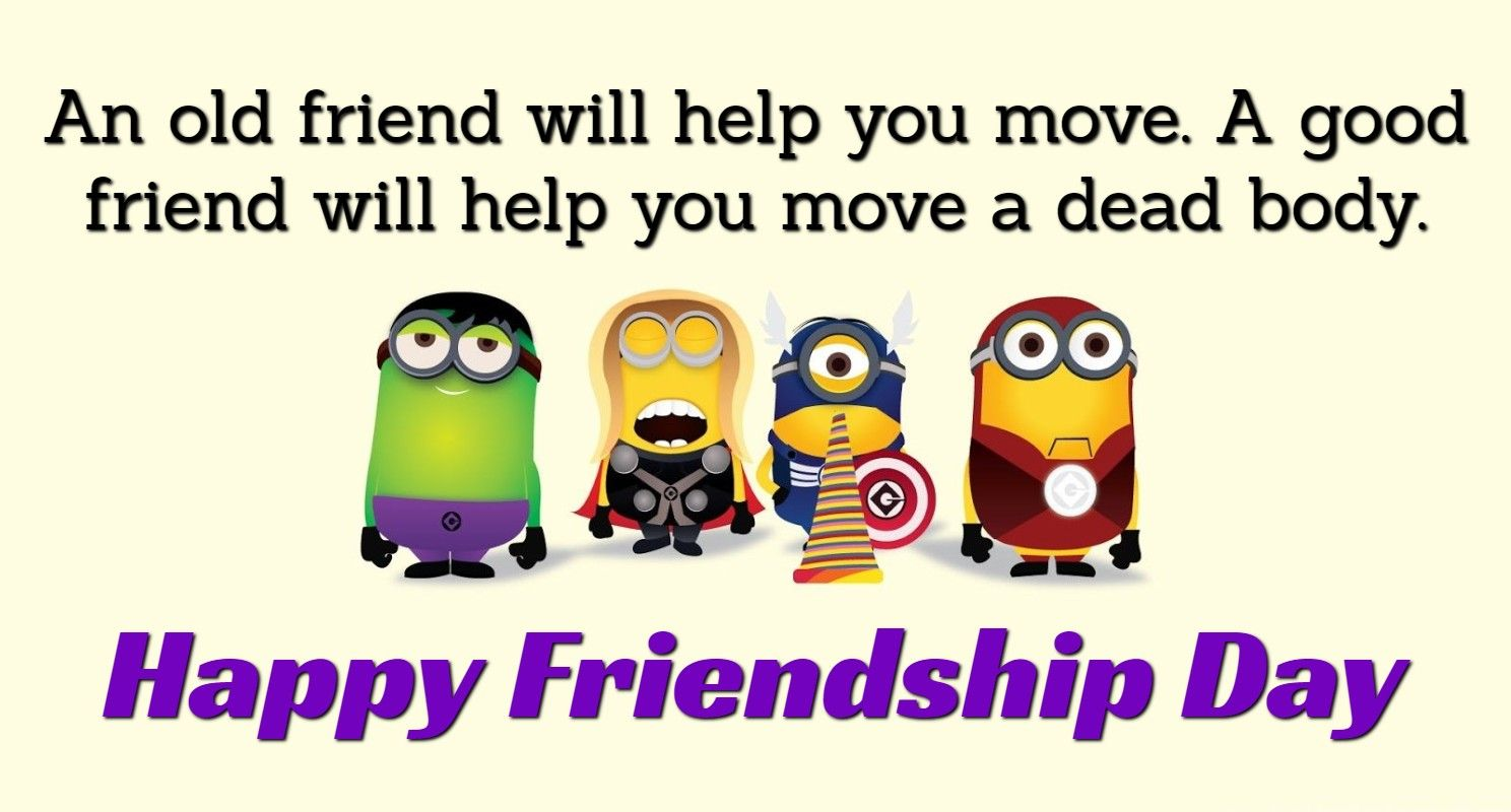 Top 28 Funny Quotes About Friendship Friendship Day Quotes Happy Friendship Friendship Day Wishes