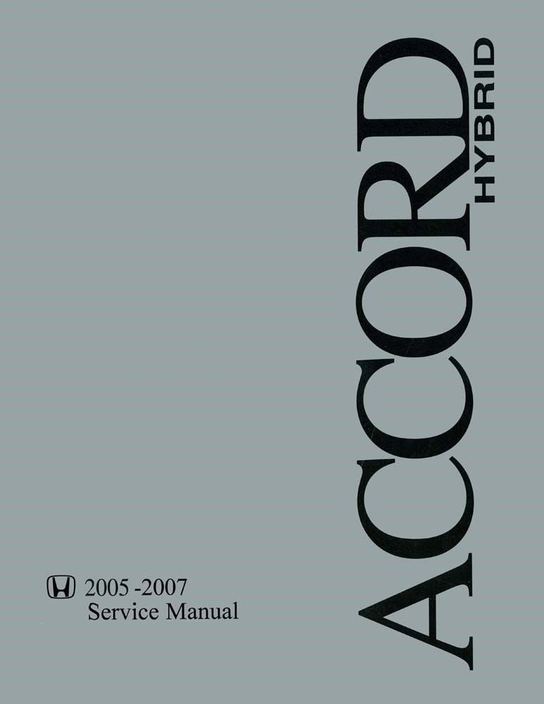 2005 2007 Honda Accord Hybrid Shop Service Repair Manual Repair Manuals Manual Parts And Accessories