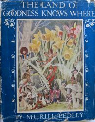 The land of goodness knows where illustrated by Horace Knowles, 1923