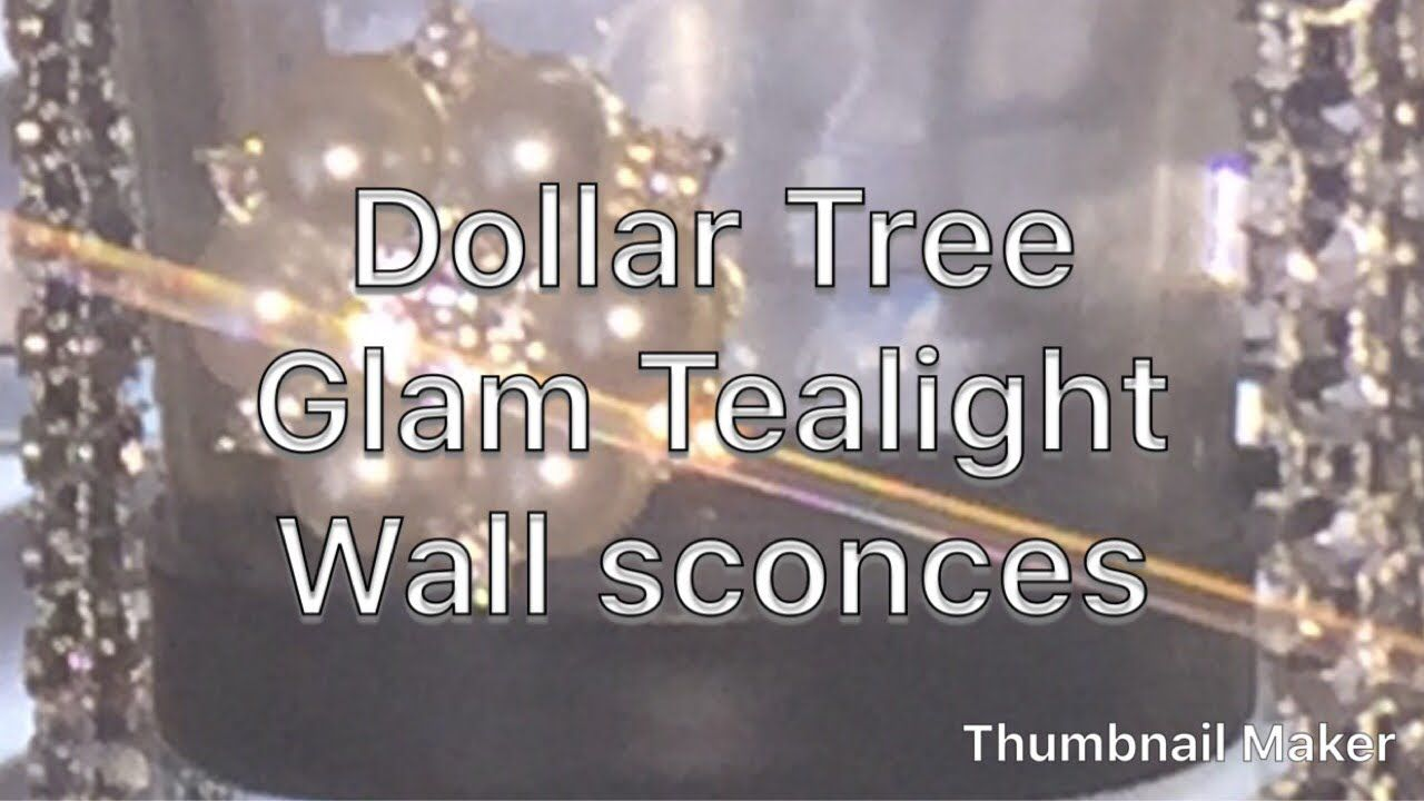 Dollar Tree Glam Wall Sconces Mothers Day Gift Idea