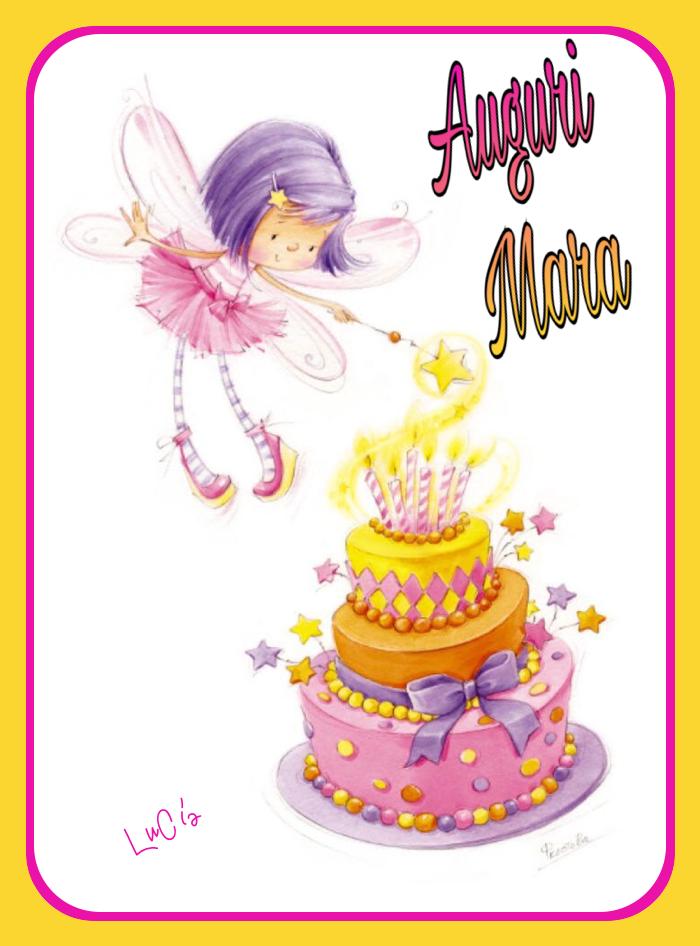 Auguri Mara Compleanni Onomastici E Anniversari Birthday Cake