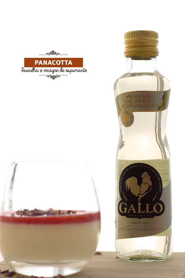 O sofisticado Vinagre de Espumante Gallo numa panacotta de baunilha e morango