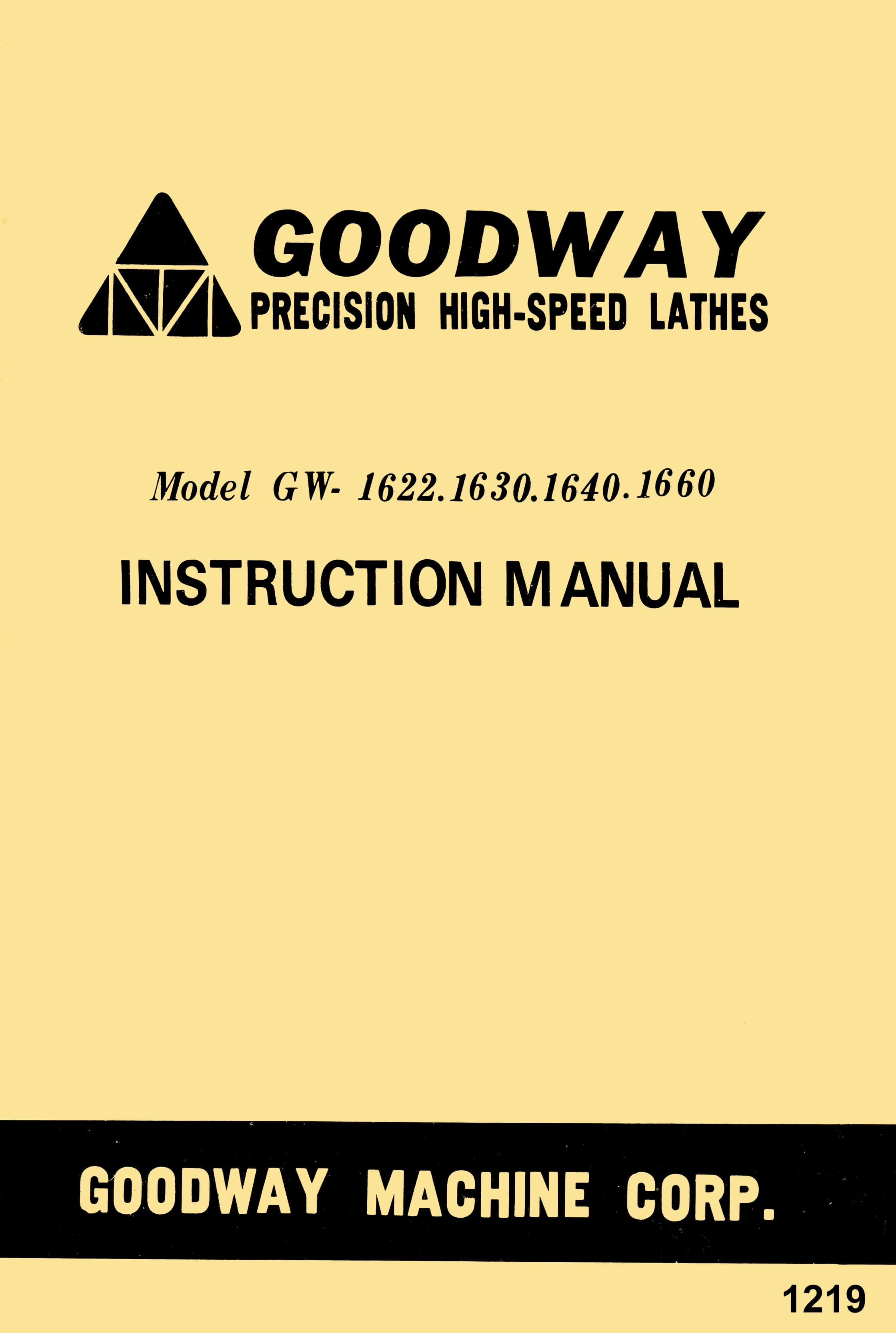 GOODWAY GW-1622,1630,1640,1660 Metal Lathe Instructions Manual - https