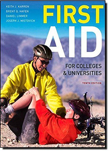 321732596 First Aid For Colleges And Universities 10th Edition 321732596 Emergency Medical S Colleges And Universities Health Books Safety And First Aid