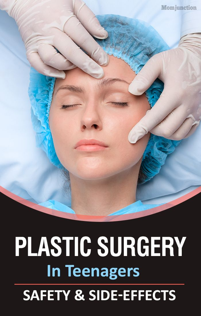 Plastic Surgery In Teenagers: Safety And Side-Effects