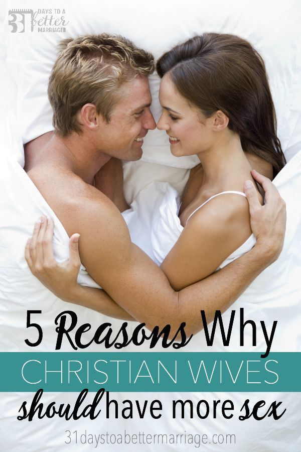 5 Reasons Why Christian Wives Should Have More Sex -2312