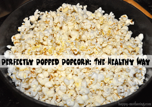 How to Make Perfectly Popped Stovetop Popcorn | Healthy