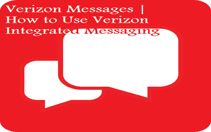Verizon Messages How to Use Verizon Integrated Messaging