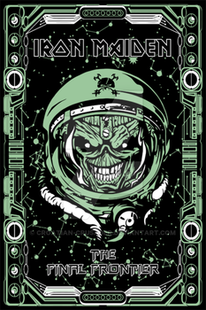 Iron Maiden The Final Frontier by croatiancrusader
