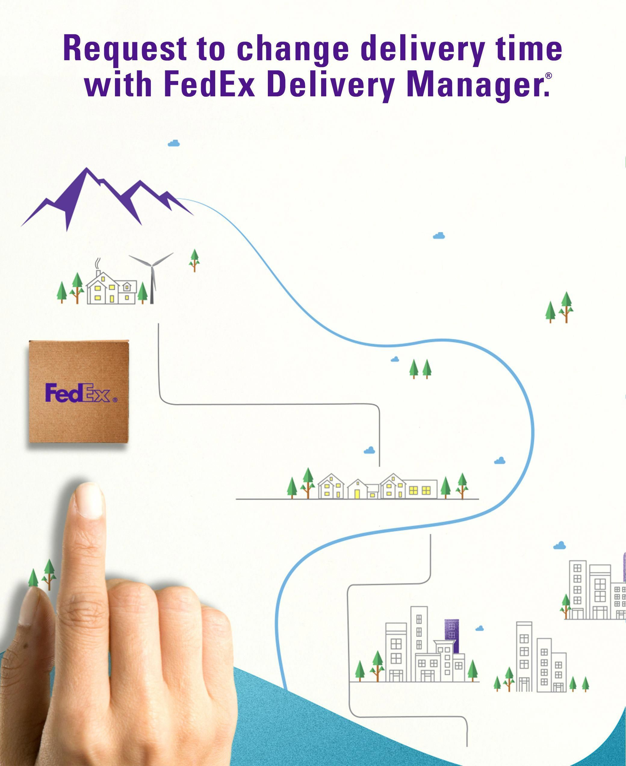 Not at home for your package? No problem. FedEx Delivery