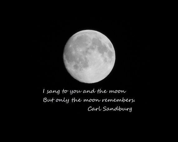 SANDBURG MOON--Lunar Photography, Picture of Moon, Moon Photography, Carl Sandburg Poetry, Moon Quote, Monochromatic, Moon Picture, Moon