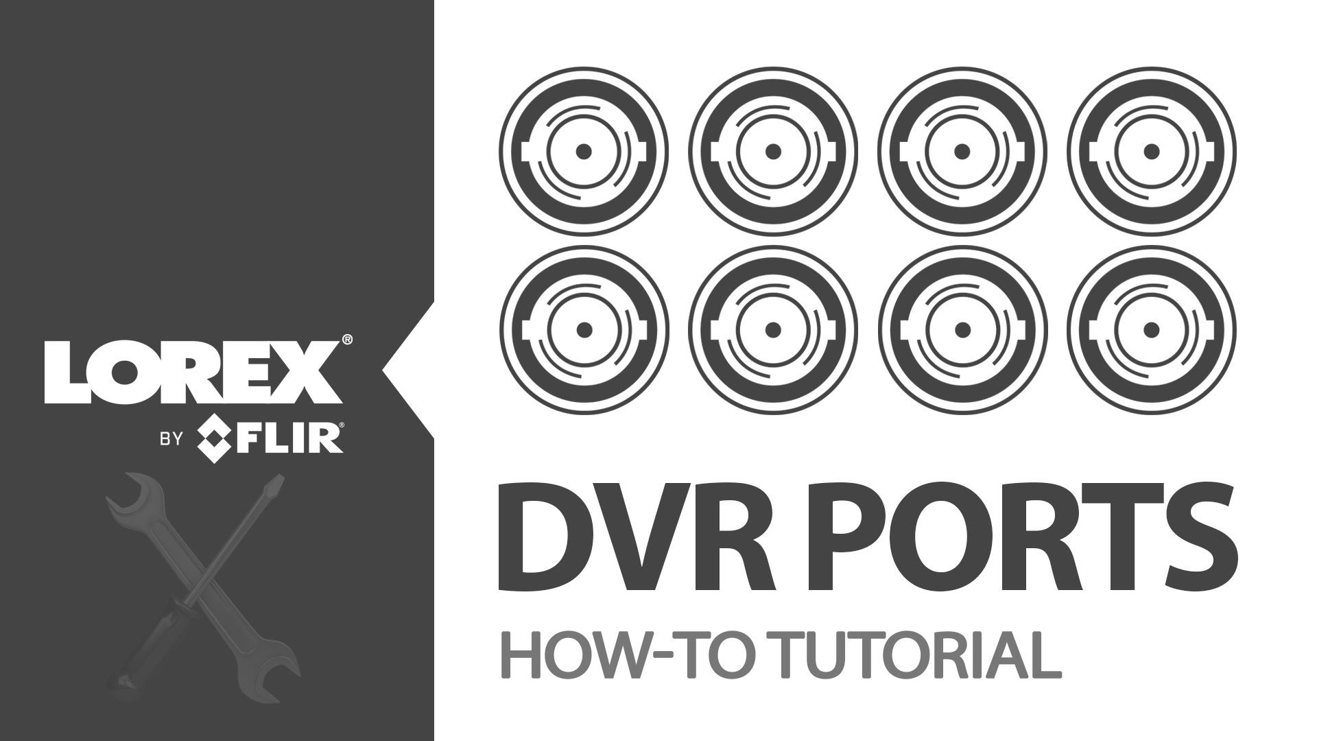 How-To Tutorial on Lorex Security DVR Ports | VIDEO AND QUOTES