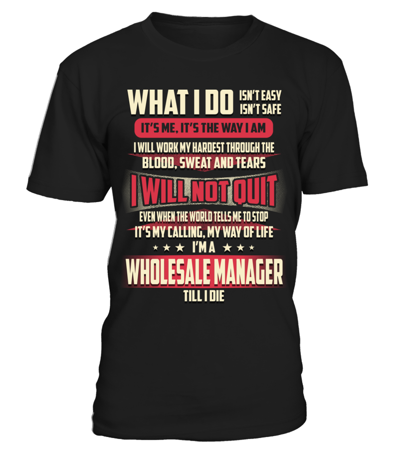 Wholesale Manager - What I Do