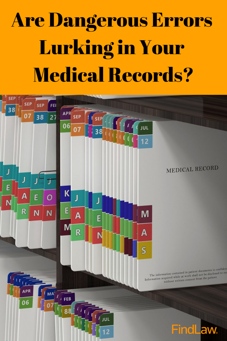 Are dangerous errors lurking in your medical records? Here