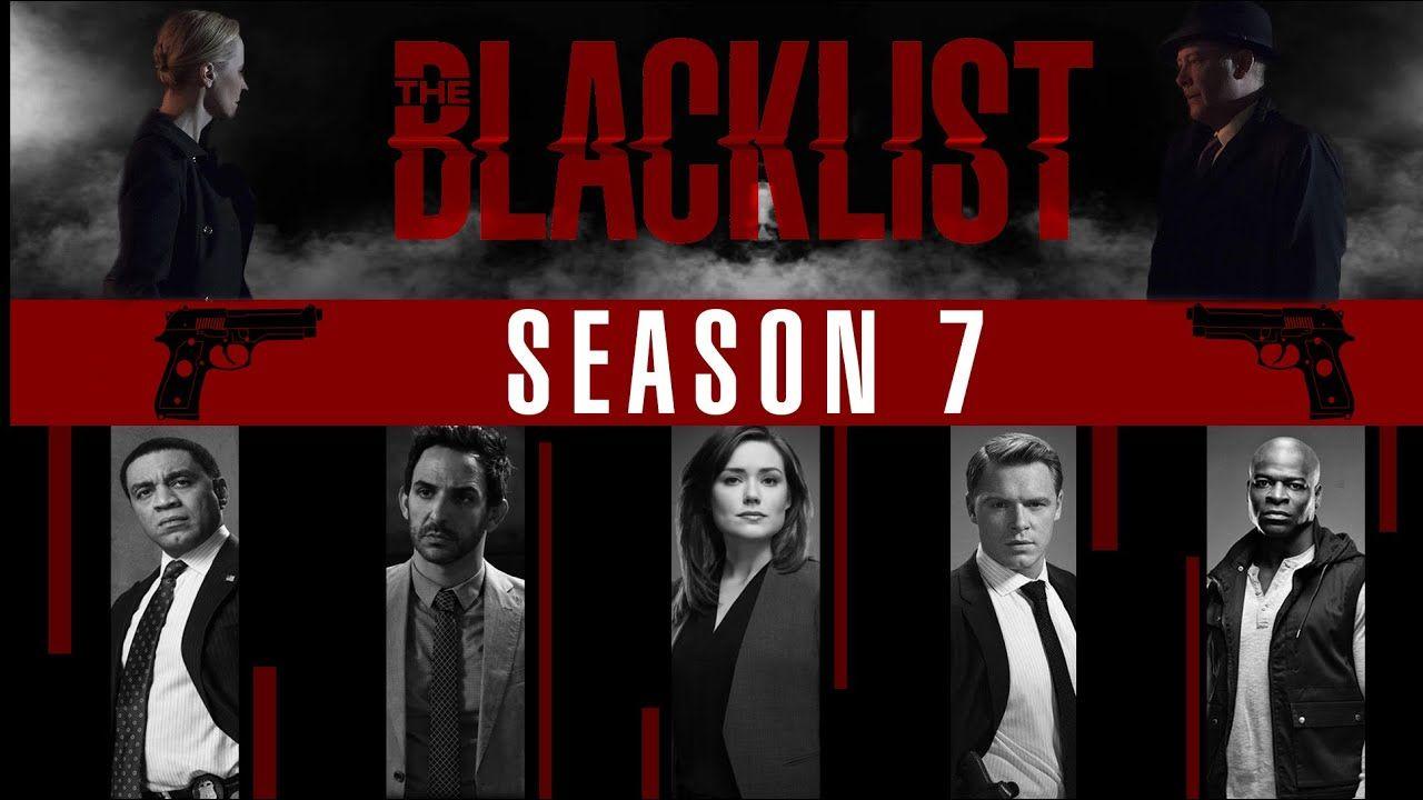 The Blacklist Season 7 Long Trailer Fan Video Not Official Youtube The Blacklist Season 7 Seasons