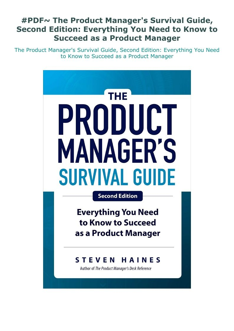 Pdf The Product Manager S Survival Guide Second Edition Survival Guide Job Advice Management