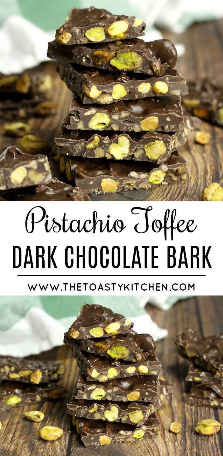 Pistachio Toffee Dark Chocolate Bark by The Toasty Kitchen #candy #recipe #pistachio #toffee #darkchocolate