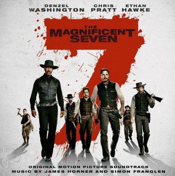 Magnificent Seven [2016] [Original Motion Picture Soundtrack]
