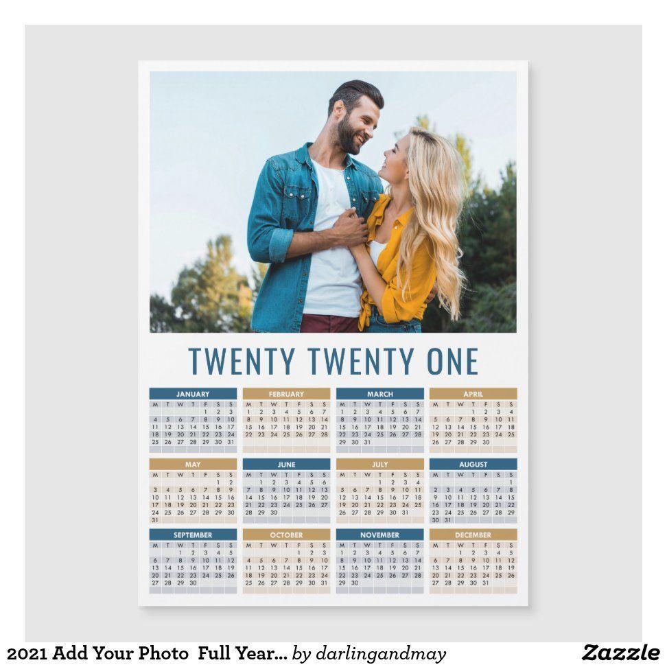 2021 Add Your Photo Full Year Calendar Zazzle