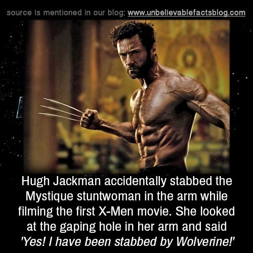 Hugh Jackman Accidentally Stabbed The Mystique Stuntwoman In The Arm While Filming The First X Men Movie She Looked Superhero Facts Marvel Funny Marvel Memes