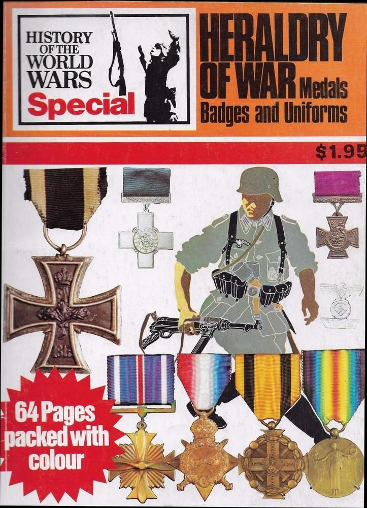 HERALDRY OF WAR Medals Badges Uniforms HISTORY of the