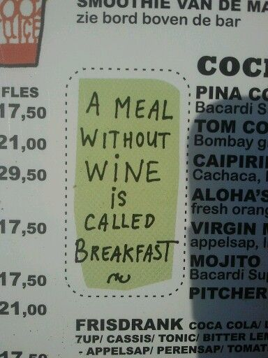 A meal without wine...