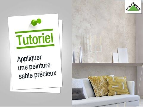 4 Comment Appliquer Une Peinture Sable Precieux Leroy Merlin Youtube Home Decor Home Decor Decals Decor