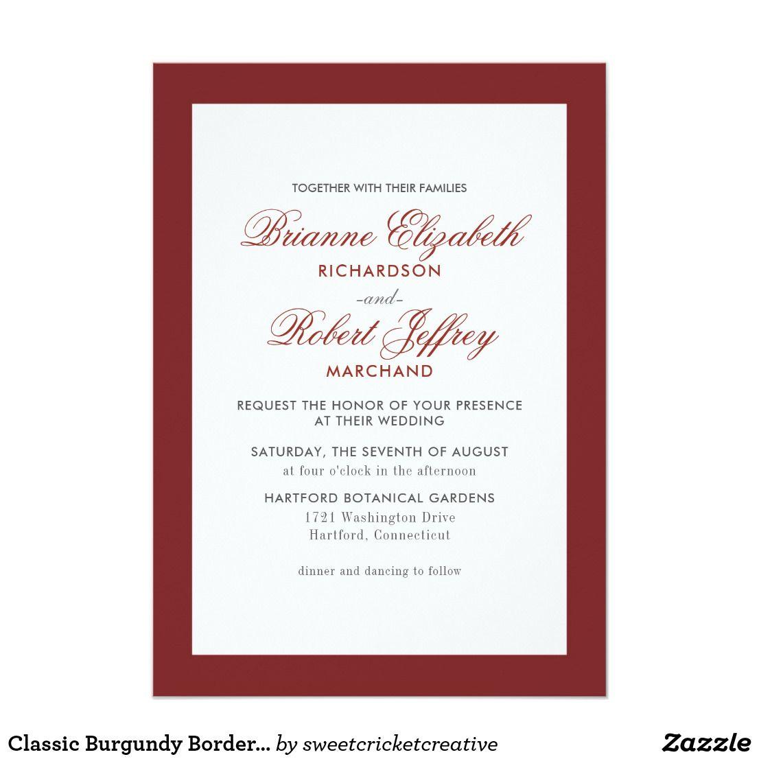 Classic Burgundy Border Formal Wedding Invitation | Formal wedding ...