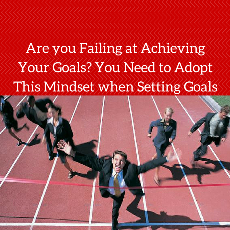 Are you Failing at Achieving your Goals? You Need to Adopt this Mindset when Setting Goals http://coachmikemacdonald.com/are-you-failing-at-achieving-your-goals-you-need-to-adopt-this-mindset-when-setting-goals/ #goals #goalsetting #achieving #success #successtips