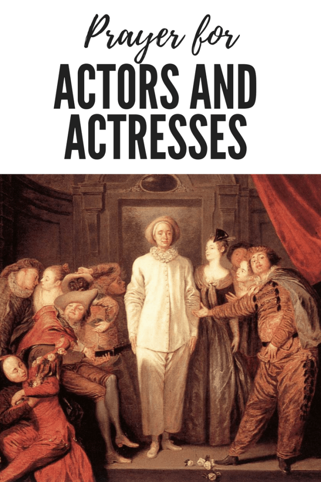 Prayer for Actors and Actresses | +365 day prayer challenge+