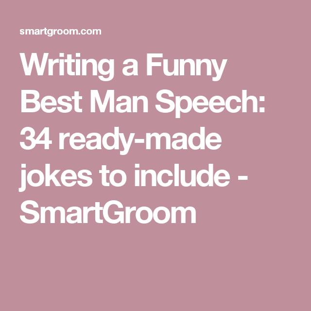 Writing A Funny Best Man Speech: 34 Ready-made Jokes To