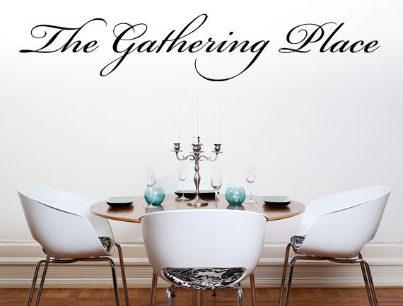 The Gathering Place Vinyl Wall Decal Dining Room Decal Handmade Vinyl Wall Art Custom Orders Custom Vinyl Decals Custom Art by inspirationwallsigns. Explore more products on http://inspirationwallsigns.etsy.com