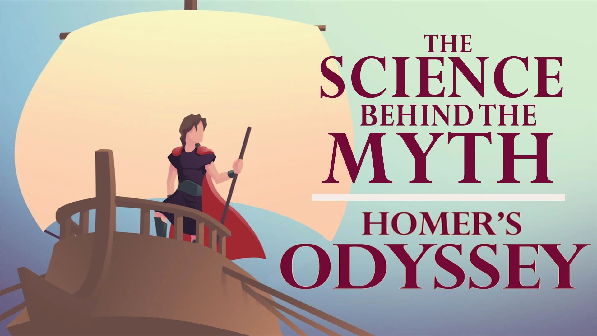 The Science Behind The Myth Homer S Odyssey Mystery Of