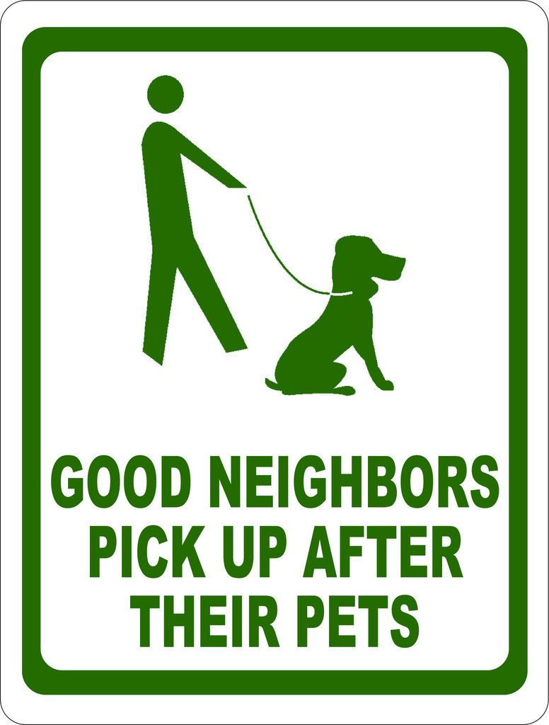 Good Neighbors Pick Up After Pet Sign Good Neighbor Funny Puppy
