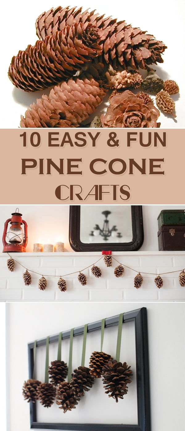 10 Easy and Fun Pine Cone Crafts - lovely DIY ideas