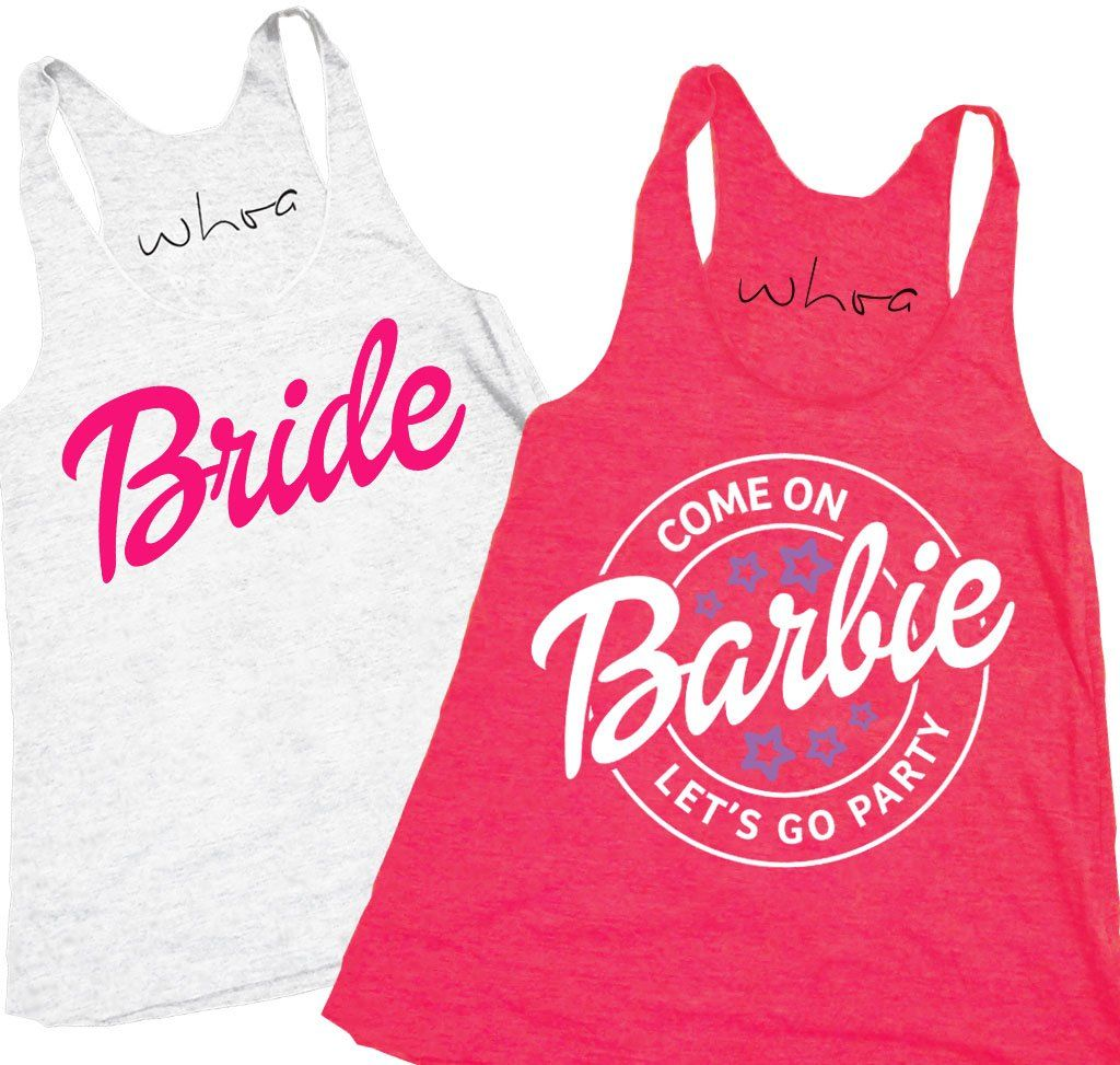eb7fbc7312f91a Barbie themed bachelorette tank tops! Come on Barbie
