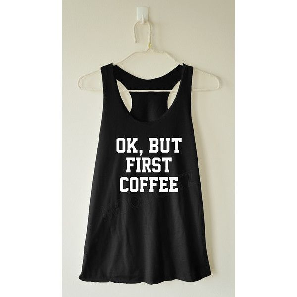 Ok but First Coffee Shirt Funny Shirt Text Shirt Cool Shirt Summer... ($14) ❤ liked on Polyvore featuring tops, tanks, white, women's clothing, summer shirts, white shirt, white checkered shirt, white summer tops and checkered top