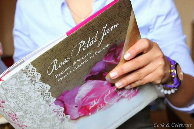 Wspomnienie lata...Rose Petal Jam Recipes & Stories from a summer in Poland