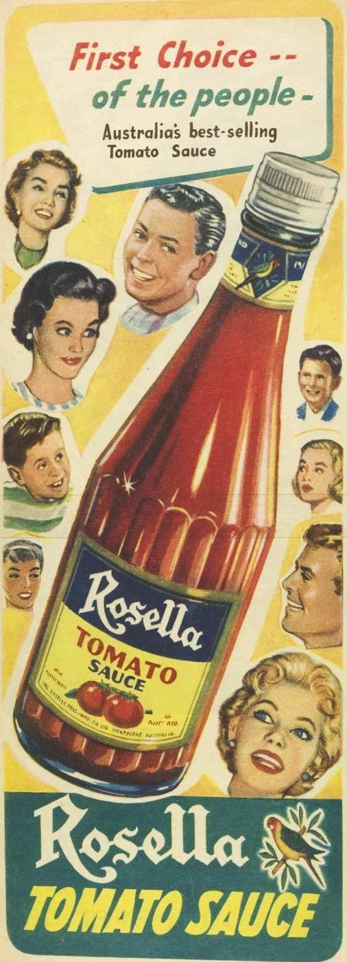 Australia's favourite: Rosella Tomato Sauce, 1960 ...